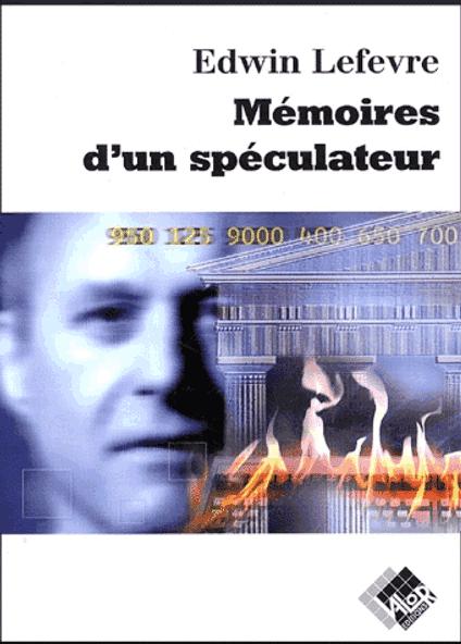 Acheter et lire Mémoires d'un spéculateur de Edwin Lefevre